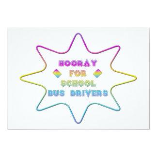 "Hooray for School Bus Drivers! 5"" X 7"" Invitation Card"