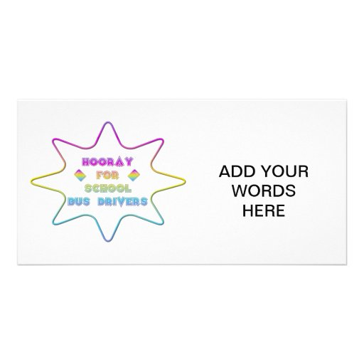 Hooray for School Bus Drivers! Personalized Photo Card