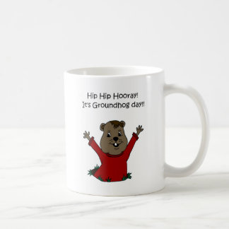 hooray its Groundhog day in white Coffee Mug