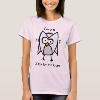 Hoot, Give a, H                 T, 3Day for the... T-Shirt