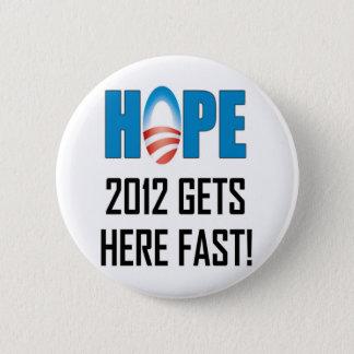 Hope 2012 2 inch round button