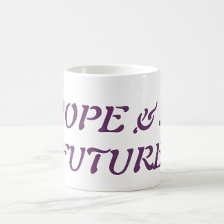 Hope & A Future Coffee Mug