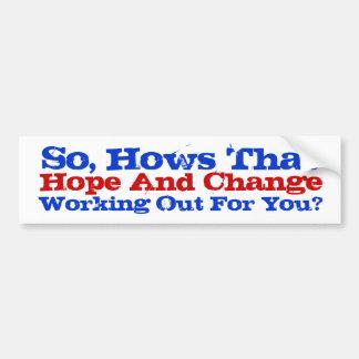 Hope And Change Car Bumper Sticker