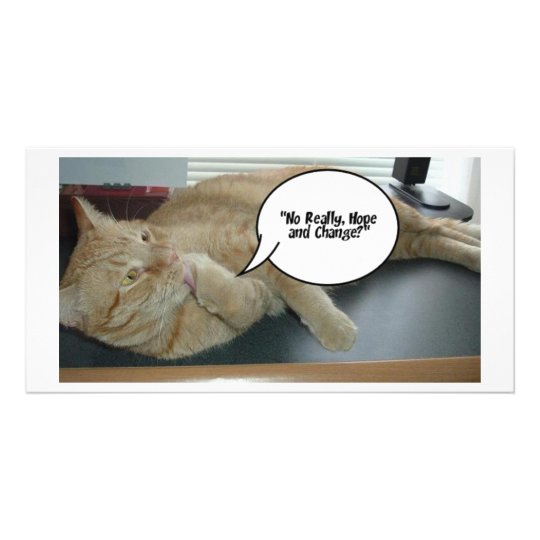 Hope and Change/Cat Humour Card