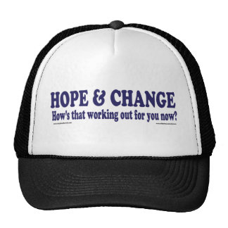 HOPE and Change Hows that working Out for you Mesh Hats