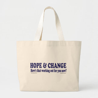 HOPE and Change Hows that working Out for you Canvas Bag