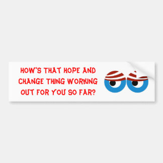 Hope and Change, NOT Bumper Sticker