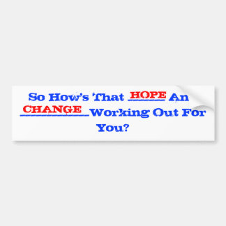 hope and change two tone bumper sticker