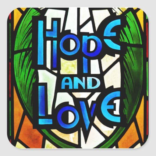 Hope And Love Square Stickers