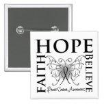 Hope Believe Faith - Brain Cancer Pinback Buttons