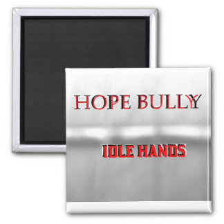 Hope Bully Magnet