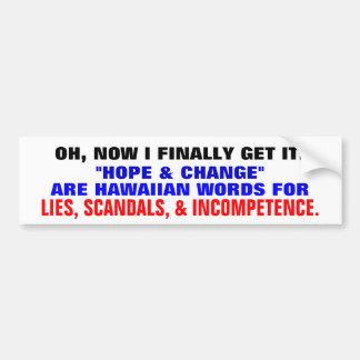 Hope & Change Redefined Bumper Sticker