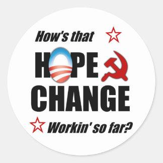 Hope & Change? Round Sticker