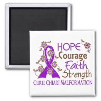 Hope Courage Faith Strength 3 Chiari Malformation Square Magnet