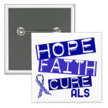HOPE FAITH CURE ALS 2 INCH SQUARE BUTTON