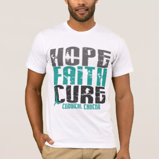 HOPE FAITH CURE CERVICAL CANCER T-Shirt
