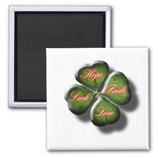 Hope, Faith, Love, & Luck 4 Leaf Clover Square Magnet