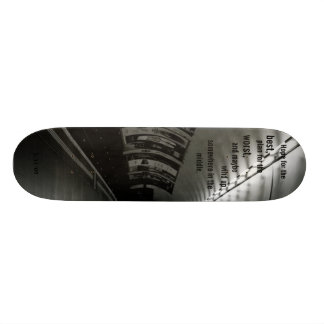 Hope for the, best.. - Customized Skate Deck