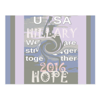 Hope  Hillary USA We Are Stronger Together Postcard