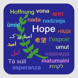 hope in many languages square sticker