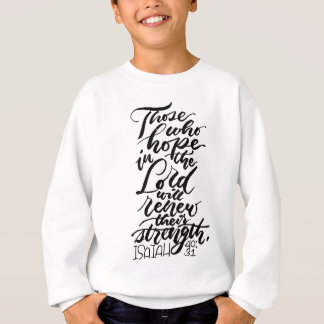 Hope in the Lord Brush Script Sweatshirt