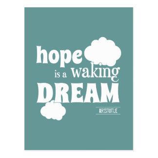 Hope Is A Waking Dream Postcard