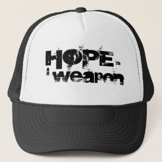 Hope is a weapon Black & White Trucker hat