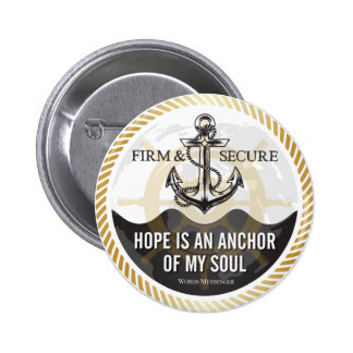 Hope is an anchor of my soul - Buttons