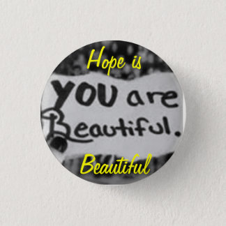 Hope is Beautiful Pin