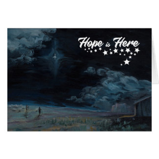 Hope Is Here Greeting Card