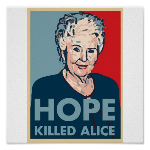 Hope killed Alice Poster