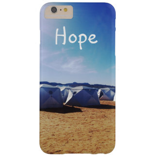 Hope Motivational Quote Mojave Tents Photograph Barely There iPhone 6 Plus Case