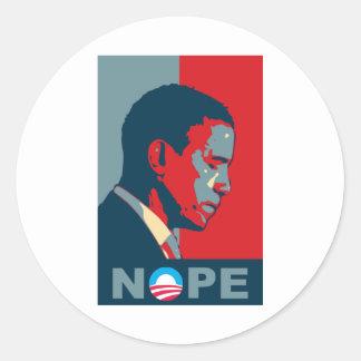 Hope? NOPE! Keep The Change, Barack! Classic Round Sticker