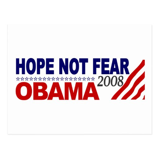 Hope Not Fear Obama 08 Post Cards