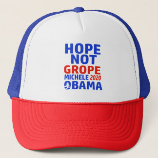 hope not grope Michele 2020 obama Trucker Hat