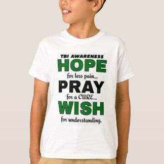 Hope Pray Wish...TBI T-Shirt