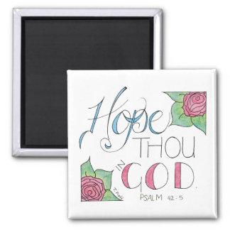 Hope thou in God Magnet