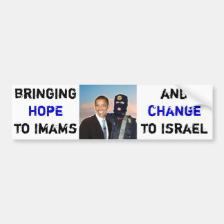 Hope to Imams, Change to Israel Bumper Sticker