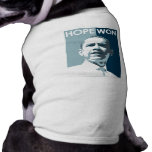 Hope Won T-shirt Doggie Tee Shirt