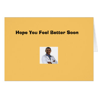 """Hope you feel better"" Card"