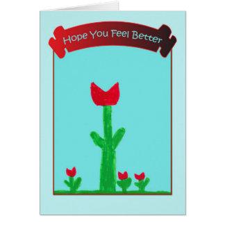Hope You Feel Better - Red Flowers Card