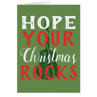 Hope Your Christmas Rocks Greeting Card