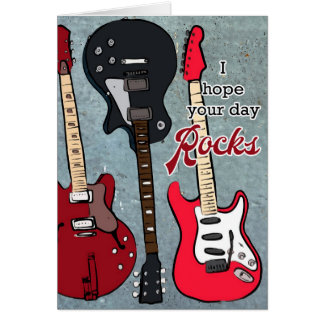 Hope Your Day Rocks Card