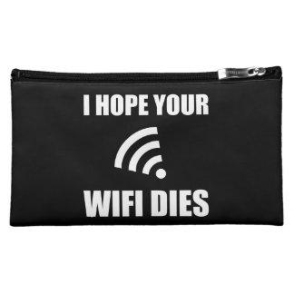 Hope Your Wifi Dies Cosmetic Bags
