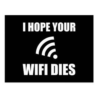 Hope Your Wifi Dies Postcard