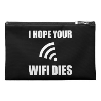 Hope Your Wifi Dies Travel Accessories Bags
