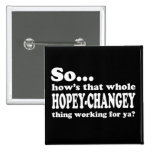 Hopey-Changey Thing 2 Inch Square Button