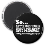 Hopey-Changey Thing Magnets