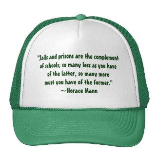 Horace Mann Schools vs. Prisons Quote Hat