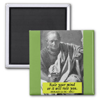 Horace 'Rule your mind' quote magnet